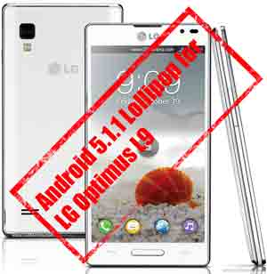 install android 5.1.1 lollipop for lg optimus l9 p760 p765 p768 p769