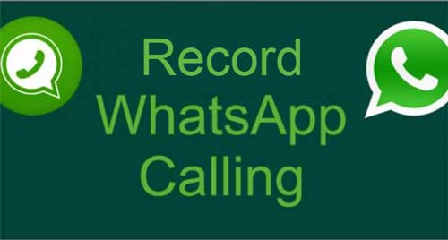 Record Whatsapp Calls - How to on Android and iPhone iOS